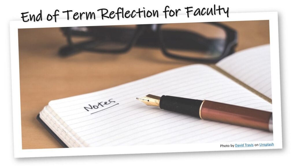 End of Term Reflection for Faculty: image of journal with a pen