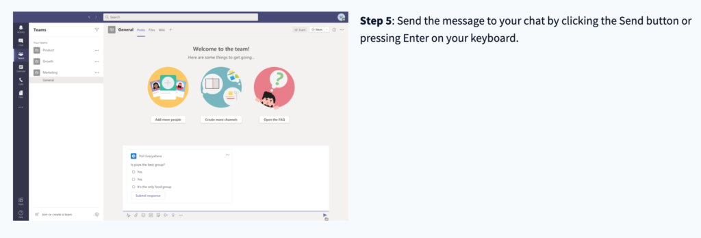 Step 5: Send the message to your chat by clicking the Send button or pressing Enter on your keyboard.